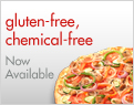 Gluten-Free, Chemical-Free - Now Available